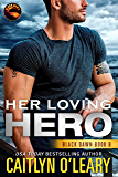 Her Loving Hero (Black Dawn Book 8)