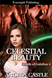 Celestial Beauty (Quads of Galafrax Book 4)