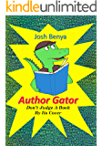 Author Gator: Don't Judge A Book By Its Cover