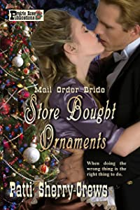 Store-Bought Ornaments: Mail Order Bride