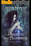 Il Segreto dell'Alchimista (La saga delle Terre Vol. 1)