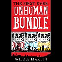First Ever Unhuman Bundle: (unhuman I, II and III) Humorous British Detective Cozy Mystery Fantasies