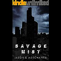 Savage Mist: A Novel