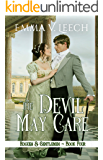 The Devil May Care (Rogues and Gentlemen Book 4)