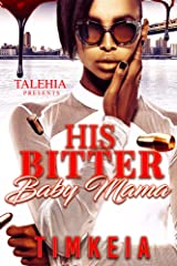 His Bitter Baby Mama Kindle Edition