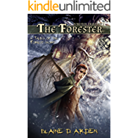 The Forester: Forester Triad Act One (Tales of the Forest Book 1)