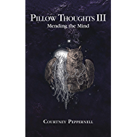 Pillow Thoughts III: Mending the Mind book cover