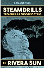 Steam Drills, Treadmills, and Shooting Stars -a story of our times- Kindle Edition