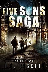 Five Suns Saga Part II (Post-Apocalyptic Espionage Trilogy Book 2) Kindle Edition