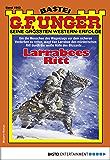 G. F. Unger 1963 - Western: Larrabees Ritt (G.F.Unger)