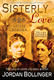 Sisterly Love: The Saga of Lizzie and Emma Borden