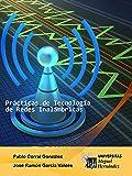 Prácticas de Tecnología de Redes Inalámbricas