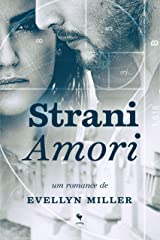 Strani Amori eBook Kindle