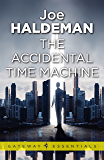 The Accidental Time Machine (Gateway Essentials)