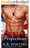 SEAL'd Perfection Book 3: A Navy SEAL Romance
