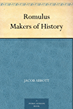 Romulus Makers of History