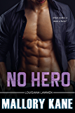 No Hero (Louisiana Lawmen Book 1)