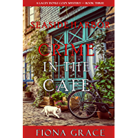 Crime in the Café (A Lacey Doyle Cozy Mystery—Book 3) (English Edition)