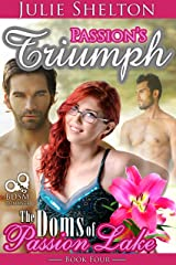 Passion's Triumph (The Doms of Passion Lake Book 4) Kindle Edition