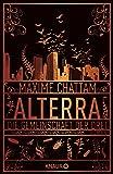 ALTERRA: Die Gemeinschaft der Drei (Die Alterra Saga, Band 1)