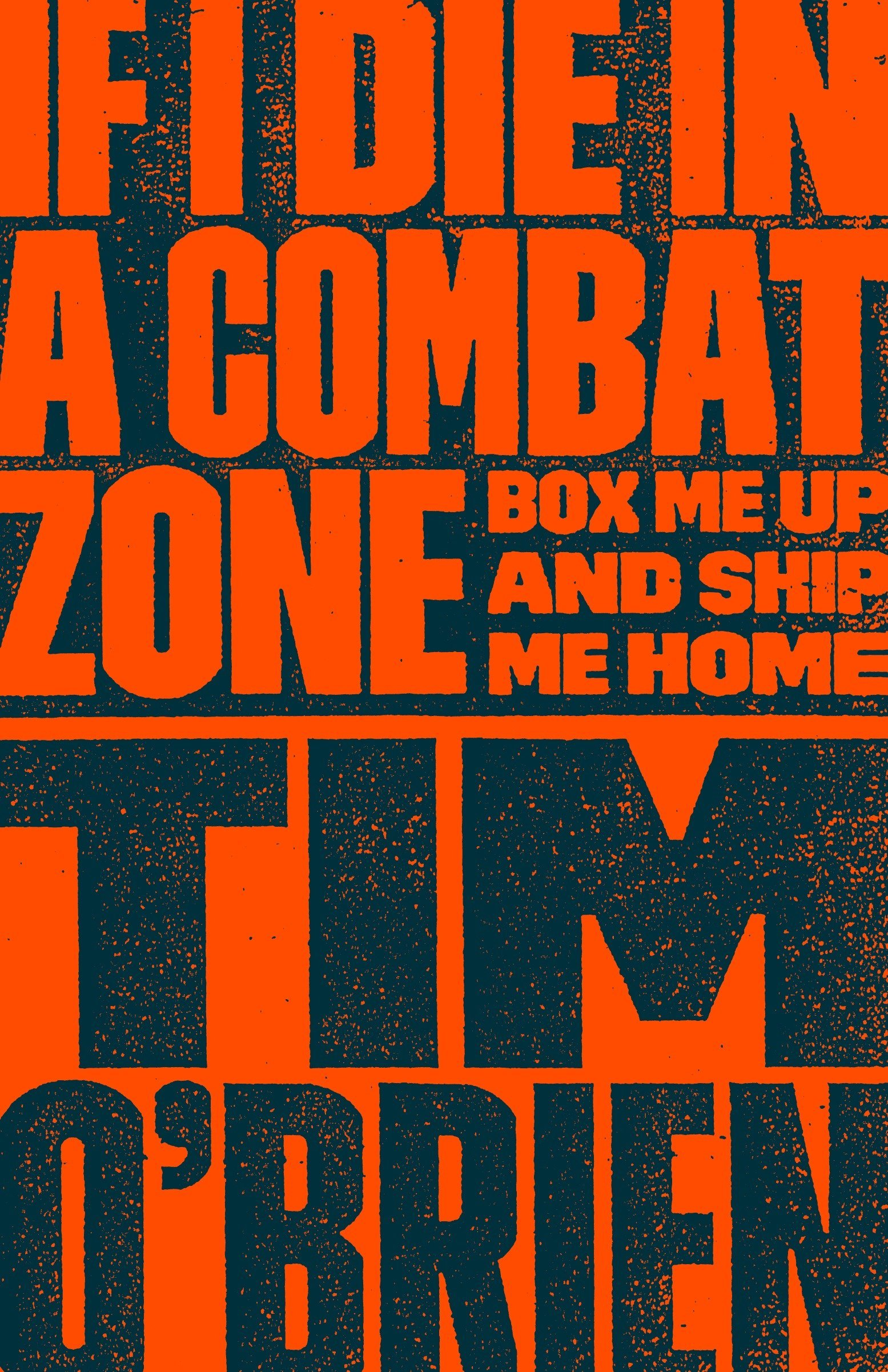 If I Die in a Combat Zone: Box Me Up and Ship Me Home PDF