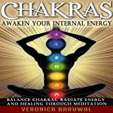 Chakras: Awaken Your Internal Energy - Balance