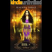 The Vampire's Mark 2: Hell Storm (Reverse Harem Romance)