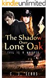 The Shadow Over Lone Oak