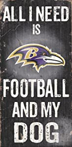 Fan Creations N0640 Baltimore Ravens Football and My Dog Sign