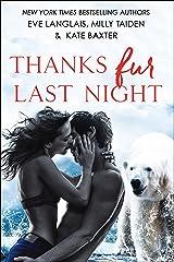 Thanks Fur Last Night Kindle Edition