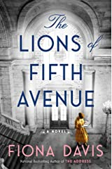 The Lions of Fifth Avenue: A Novel Kindle Edition