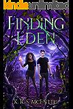 Finding Eden: A YA Dystopian / Post-Apocalyptic Adventure (The Eden Saga)