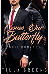 Come, Our Butterfly: Suit Romance Kindle Edition