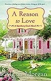 A Reason to Love (A Snowberry Creek Novel Book 3)