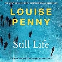 Still Life: Chief Inspector Gamache Book 1