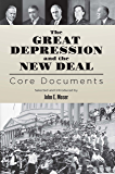 The Great Depression and the New Deal: Core Documents
