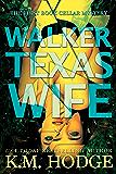 Walker Texas Wife (The Book Cellar Mystery Series 1)
