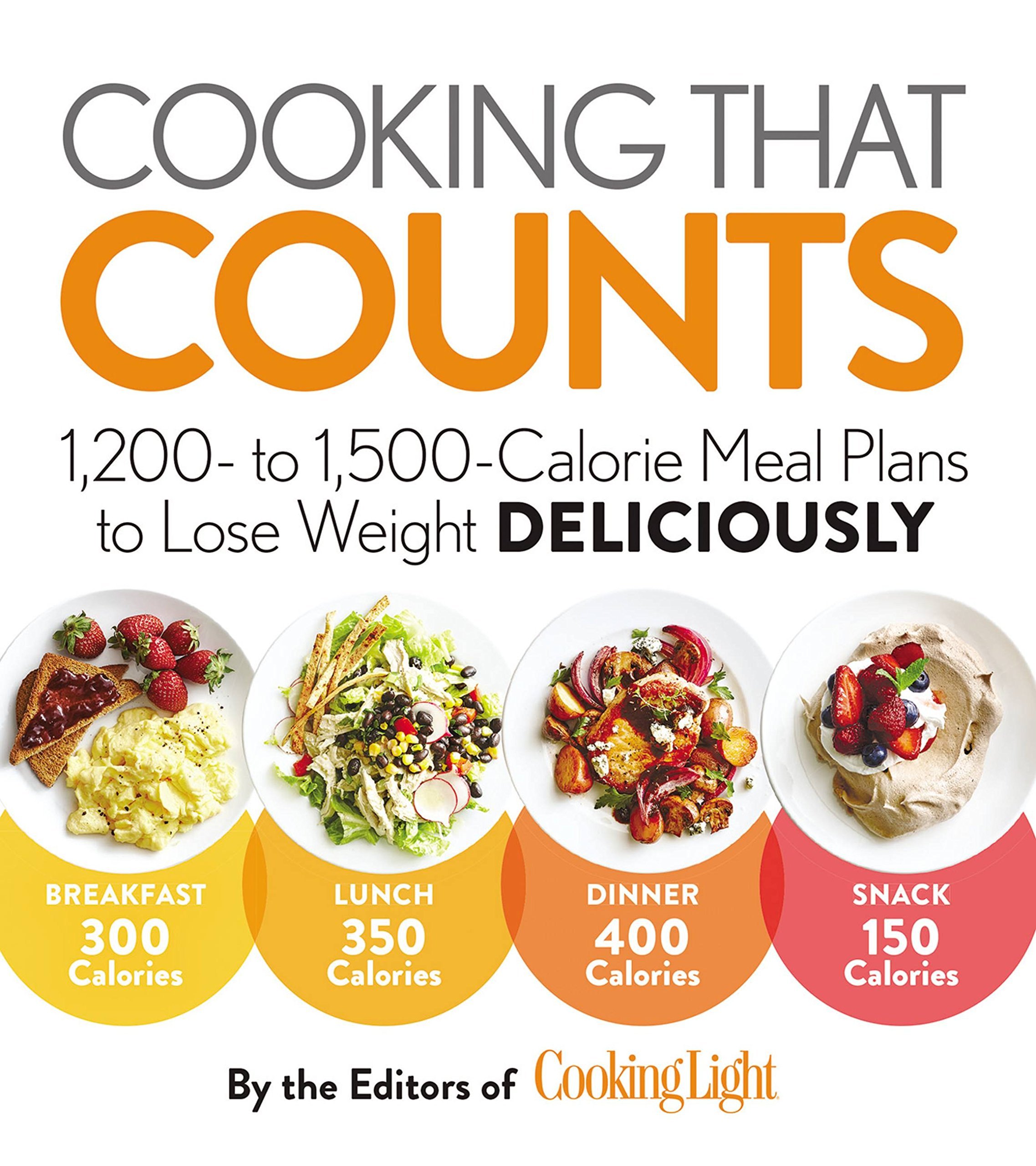 Cooking That Counts 1 200 To 500 Calorie Meal Plans Lose Weight Deliciously The Editors Of Light 9780848749507 Amazon Books