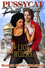 The Lion in Russia (Pussycat Death Squad Book 2)