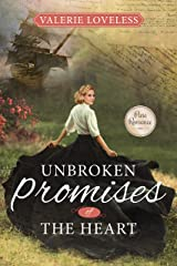 Unbroken Promises of the Heart: (Promises of the Heart Book 2) Kindle Edition