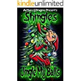 Jingle My Balls (Shingles Book 24)