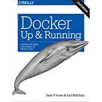 Docker: Up & Running: Shipping Reliable Containers in Production (English Edition)