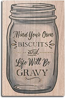 product image for Lantern Press Mind Your Own Biscuits and Life Will Be Gravy - Mason Jar Design (10x15 Wood Wall Sign, Wall Decor Ready to Hang)