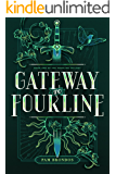 Gateway to Fourline (The Fourline Trilogy Book 1)