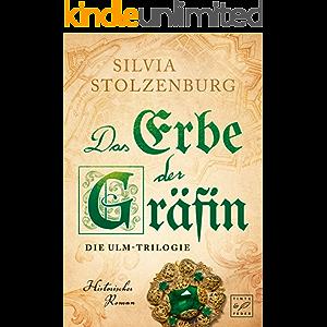Das Erbe der Gräfin (Die Ulm-Trilogie 2) (German Edition)