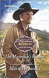 The Maverick's Return (Montana Mavericks: The Great Family Roundup)
