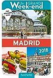 Guide Un Grand Week-end à Madrid 2018