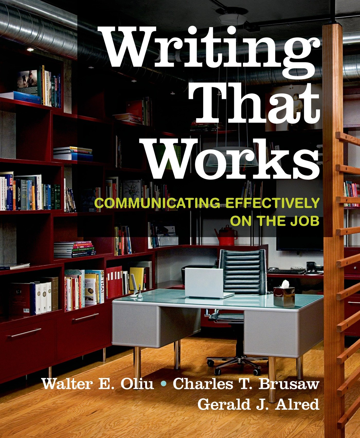 Writing That Works: Communicating Effectively on the Job by Bedford/St. Martin's