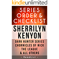 Sherrilyn Kenyon Series Order & Checklist: Dark Hunter series, Chronicles of Nick, The League, Deadman's Cross, Plus All Others and Short Stories (Series List Book 26)