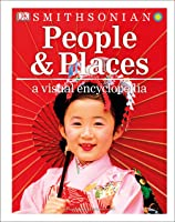 People And Places: A Visual Encyclopedia (Dk
